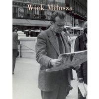 Literaturoznawstwo, Wiek Miłosza (opr. twarda)