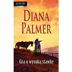 Gra o wysoką stawkę - Diana Palmer