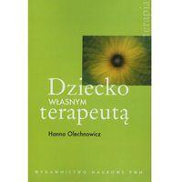 Psychologia, Dziecko własnym terapeutą (opr. miękka)