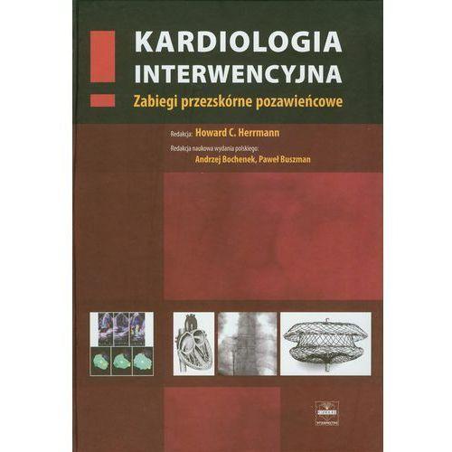 Książki medyczne, Kardiologia interwencyjna. Zabiegi przezskórne pozawieńcowe