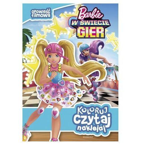Książki dla dzieci, Koloruj, czytaj, naklejaj. Barbie w świecie gier. Opowieść filmowa Praca zbiorowa (opr. miękka)