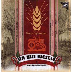 Na wsi wesele. Audiobook (1XCD) + zakładka do książki GRATIS