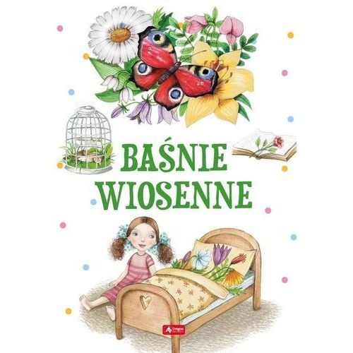 Książki dla dzieci, Baśnie wiosenne (opr. twarda)