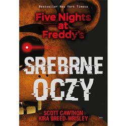 Srebrne oczy Five Nights at Freddy?s - Cawthon Scott, Breed-Wrisley Kira (opr. miękka)