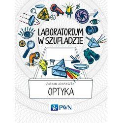 Laboratorium w szufladzie Optyka - Wysyłka od 3,99 - porównuj ceny z wysyłką (opr. miękka)