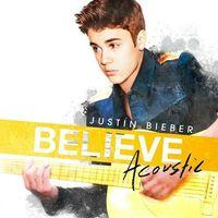 Pop, Believe Acoustic