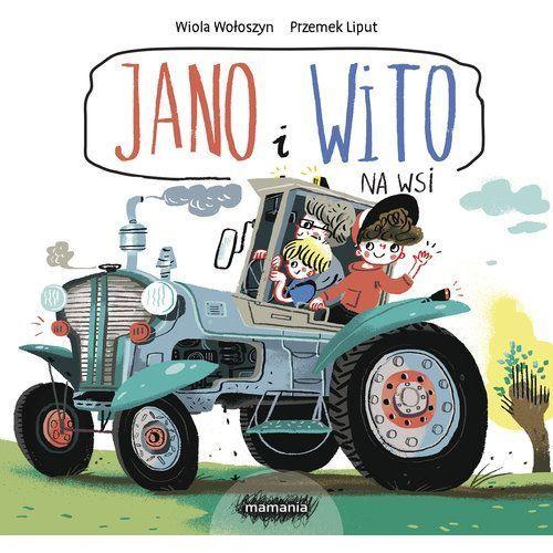 Książki dla dzieci, Jano i Wito. Na wsi (opr. twarda)