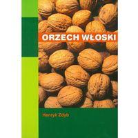 Książki o florze i faunie, Orzech włoski (opr. miękka)