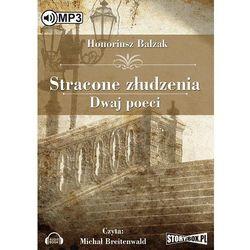 Stracone złudzenia Dwaj poeci - Honore De Balzak