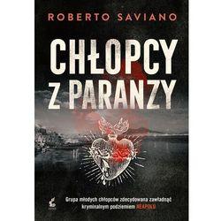 Chłopcy z paranzy - Roberto Saviano (opr. miękka)