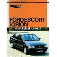 Biblioteka motoryzacji, Ford Escort i Orion od 1991 (opr. miękka)
