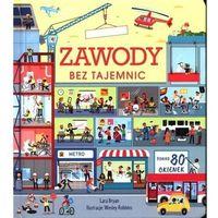 Literatura młodzieżowa, Zawody bez tajemnic. Książka z okienkami - Lara Bryan, Wesley Robbins (ilustr.) - książka