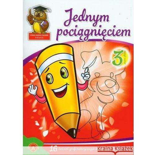 Pedagogika, Jednym pociągnięciem zeszyt 3 (opr. broszurowa)