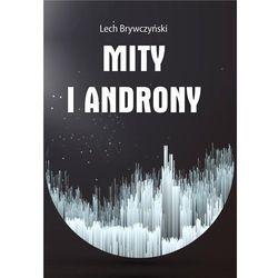 Mity i androny - Lech Brywczyński (opr. broszurowa)