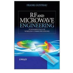 Rf and Microwave Engineering - Fundamentals of Wireless Communications