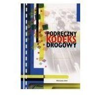 Biblioteka motoryzacji, Podręczny kodeks drogowy 2012 (opr. miękka)