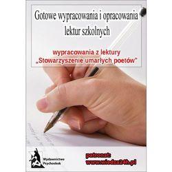 """Wypracowania - N. H. Kleinbaum """"Stowarzyszenie umarłych poetów"""" - Praca zbiorowa"""