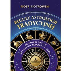 Reguły Astrologii Tradycyjnej (opr. miękka)