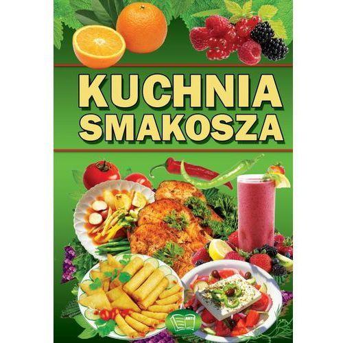 Książki kulinarne i przepisy, Kuchnia smakosza ARTI (opr. twarda)