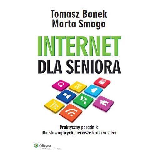 Informatyka, INTERNET DLA SENIORA BR/WOLTERS (opr. miękka)