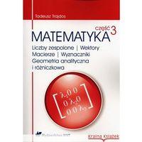 Matematyka, Matematyka Część 3 (opr. miękka)