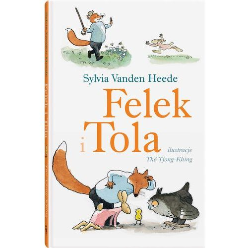 Książki dla dzieci, Felek i Tola (opr. twarda)