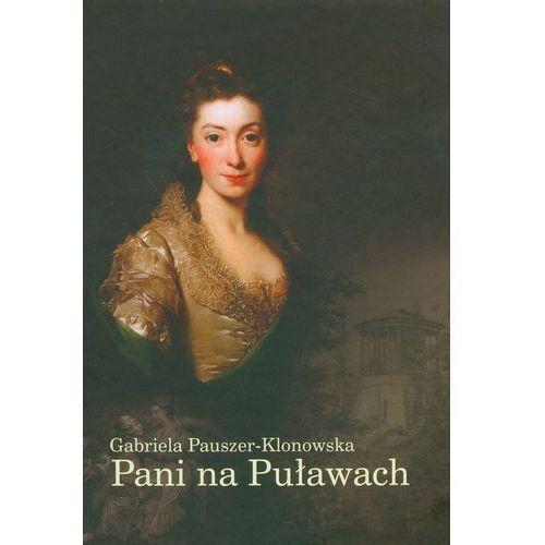 Biografie i wspomnienia, Pani na Puławach (opr. miękka)