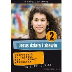 Jezus działa i zbawia 2 podręcznik (opr. miękka)