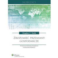 Biblioteka biznesu, Zrozumieć przemiany gospodarcze [PRZEDSPRZEDAŻ] (opr. twarda)