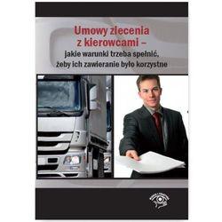 Umowy zlecenia z kierowcami - Praca zbiorowa (opr. miękka)