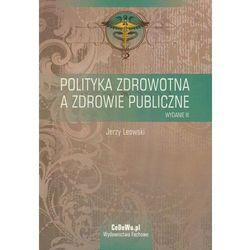 Polityka zdrowotna a zdrowie publiczne (opr. miękka)