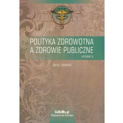 Politologia, Polityka zdrowotna a zdrowie publiczne (opr. miękka)
