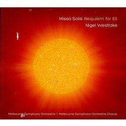 N. Westlake - Missa Solis:Requiem For..