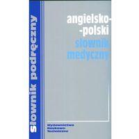 Słowniki, encyklopedie, Angielsko - polski słownik medyczny (opr. kartonowa)