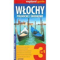 Przewodniki turystyczne, Explore!guide Włochy Pn i Środkowe 3w1 Wyd.II (opr. miękka)