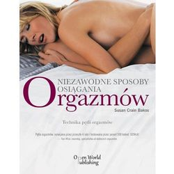 Niezawodne sposoby osiągania orgazmów- bezpłatny odbiór zamówień w Krakowie (płatność gotówką lub kartą).