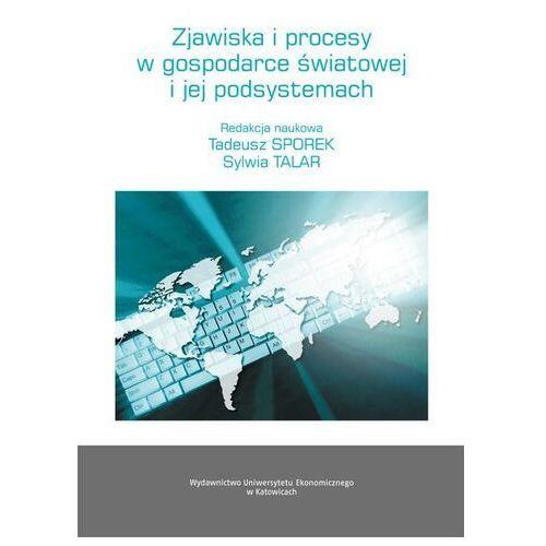 Biblioteka biznesu, Zjawiska i procesy w gospodarce światowej i jej podsystemach - No author - ebook