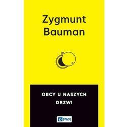 Obcy u naszych drzwi - Zygmunt Bauman (opr. miękka)
