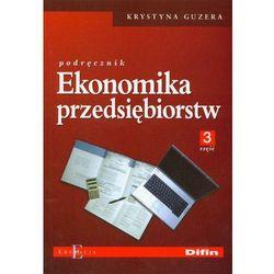 Ekonomika przedsiębiorstw Podręcznik część 3 (opr. broszurowa)