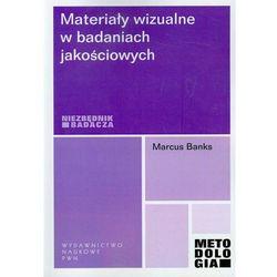 Materiały wizualne w badaniach jakościowych (opr. miękka)