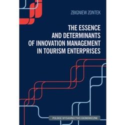 The Essence and Determinants of Innovation Management in Tourism Enterpris (opr. miękka)