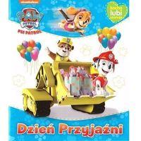 Książki dla dzieci, Psi Patrol. Kocha, lubi, szanuje. Dzień Przyjaźni (opr. broszurowa)