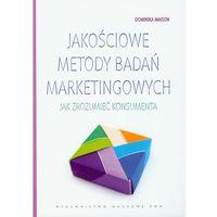Biblioteka biznesu, Jakościowe Metody Badań Marketingowych (opr. miękka)
