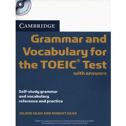 Cambridge Grammar And Vocabulary For The TOEIC Test With Answers And Audio CDs (opr. miękka)