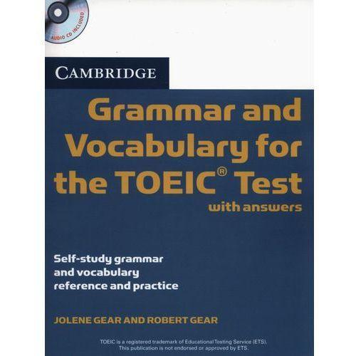 Książki do nauki języka, Cambridge Grammar And Vocabulary For The TOEIC Test With Answers And Audio CDs (opr. miękka)