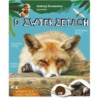 Książki dla dzieci, Andrzej kruszewicz opowiada o zwierzętach wyd. 2020 - andrzej kruszewicz (opr. twarda)