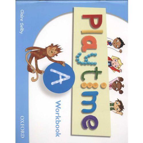 Książki do nauki języka, Playtime A WB OXFORD - Claire Selby (opr. broszurowa)