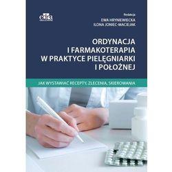 Ordynacja i farmakoterapia w praktyce pielęgniarki i położnej (opr. miękka)