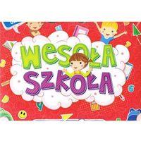 Książki dla dzieci, Wesoła szkoła. Edukacyjne książki dla 3-klasisty - Praca zbiorowa (opr. kartonowa)
