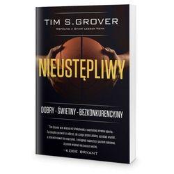 Nieustępliwy - Tim S. Grover